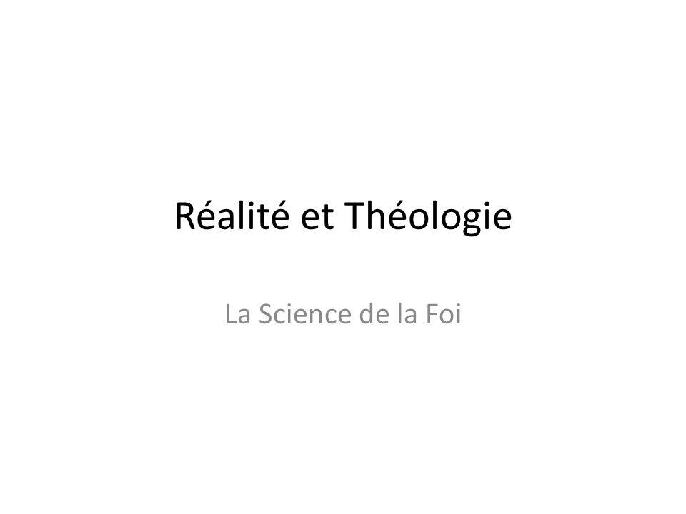 Réalité et Théologie La Science de la Foi