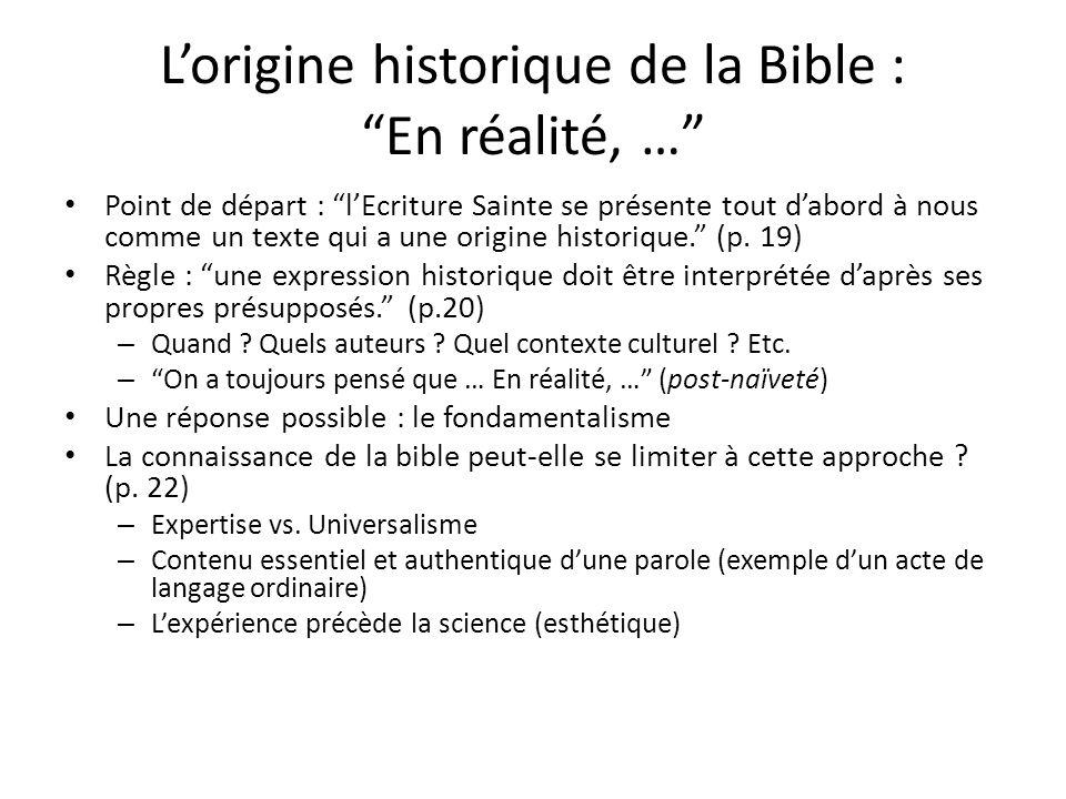 L'origine historique de la Bible : En réalité, …