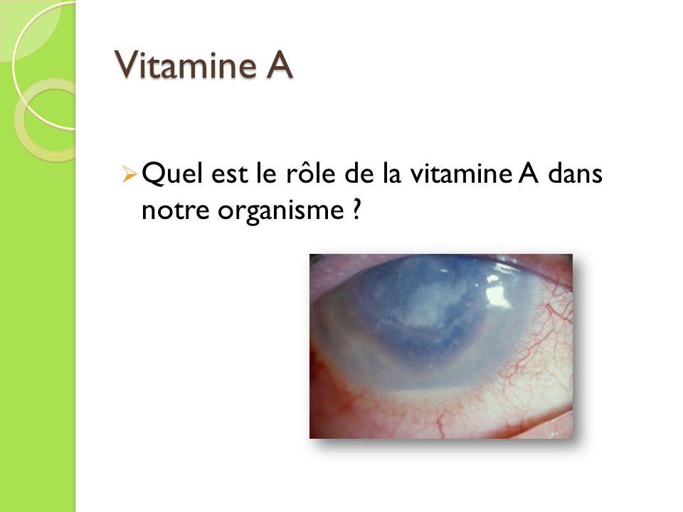 Vitamine A Quel est le rôle de la vitamine A dans notre organisme
