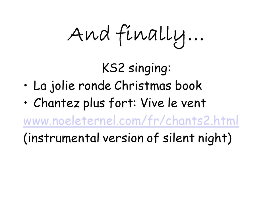 And finally… KS2 singing: La jolie ronde Christmas book