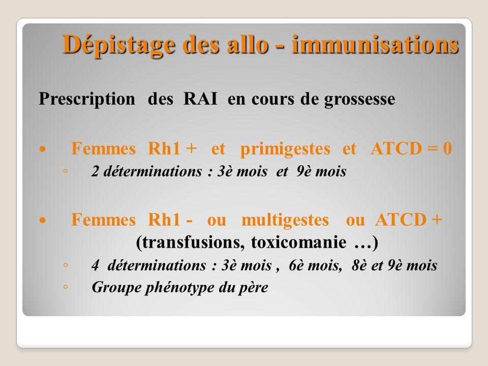 Dépistage des allo - immunisations