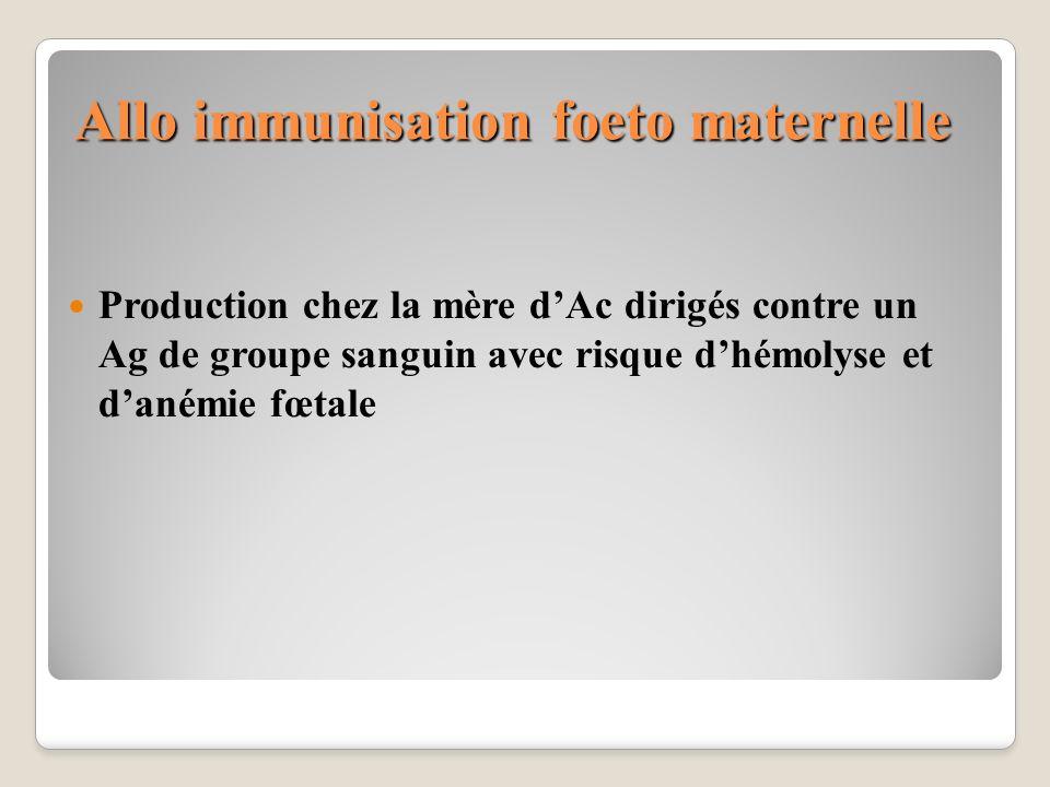 Allo immunisation foeto maternelle