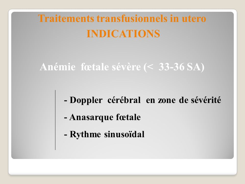 Traitements transfusionnels in utero