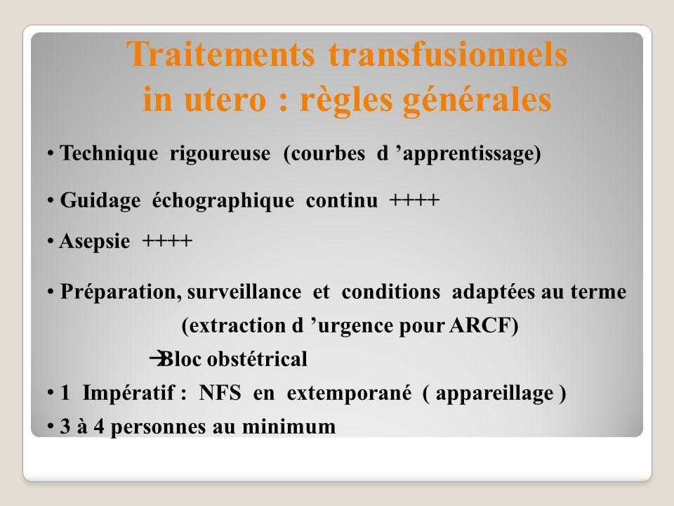 Traitements transfusionnels in utero : règles générales