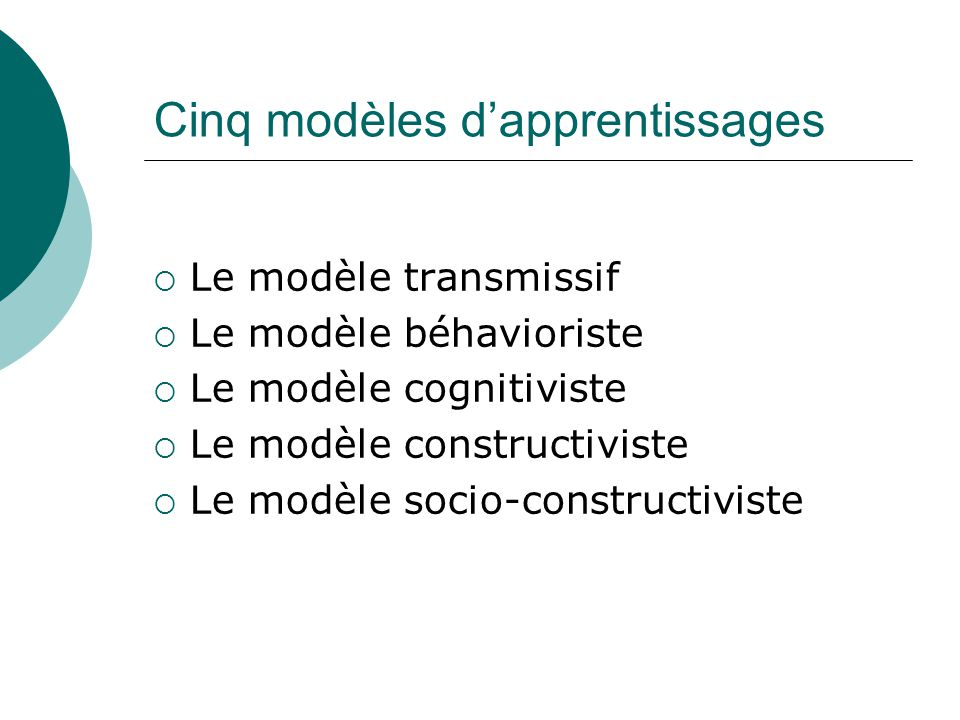 Cinq modèles d'apprentissages