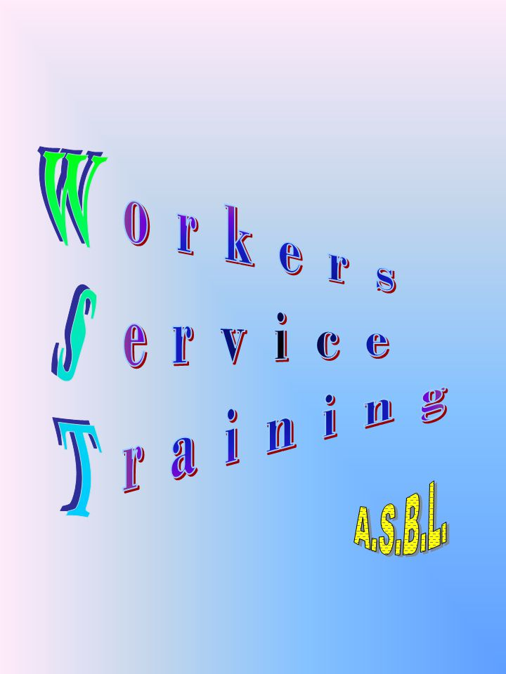 orkers ervice raining WsT A.S.B.L.