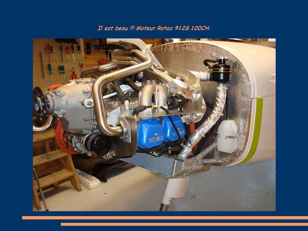 Il est beau !!! Moteur Rotax 912S 100CH.