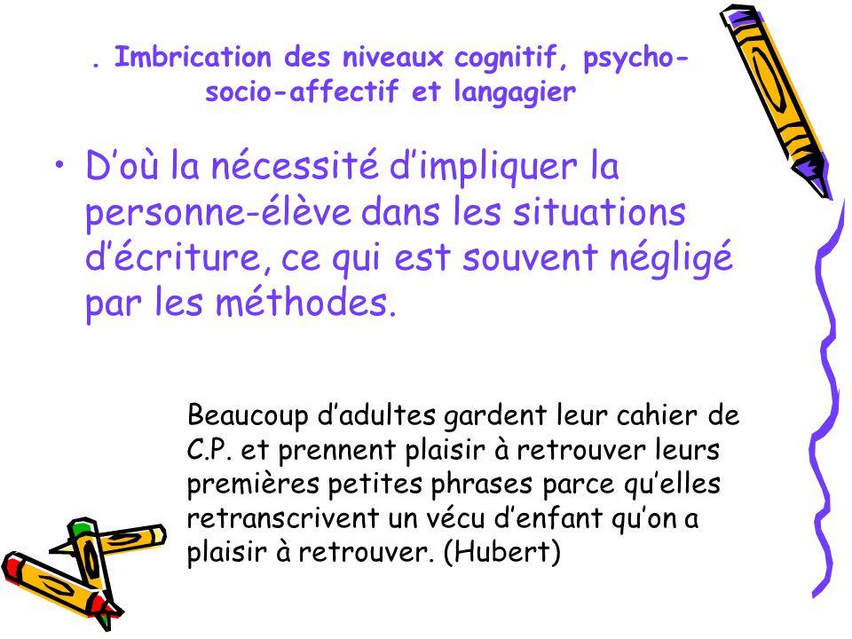 . Imbrication des niveaux cognitif, psycho-socio-affectif et langagier