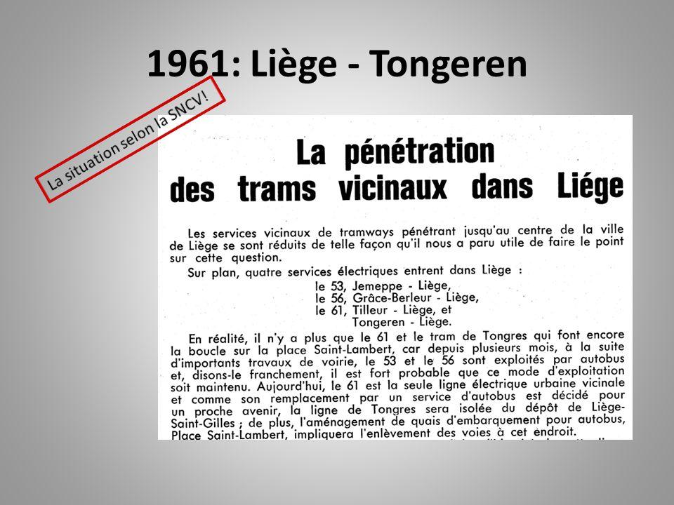 1961: Liège - Tongeren La situation selon la SNCV!