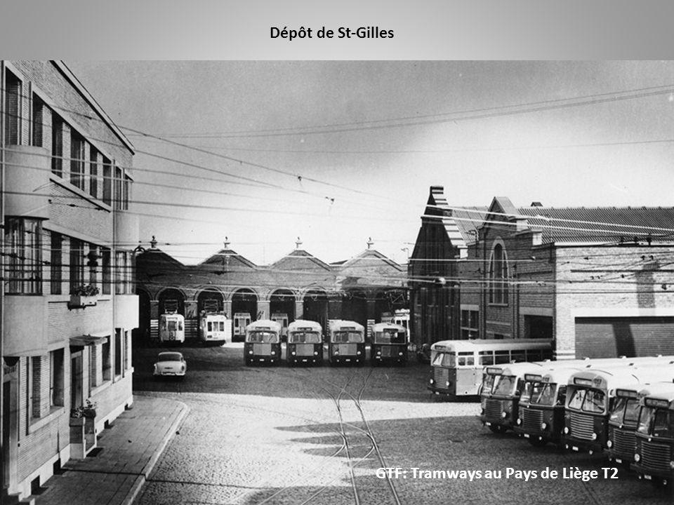Dépôt de St-Gilles GTF: Tramways au Pays de Liège T2