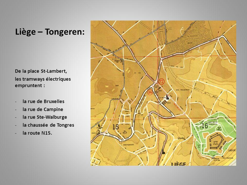 Liège – Tongeren: De la place St-Lambert,