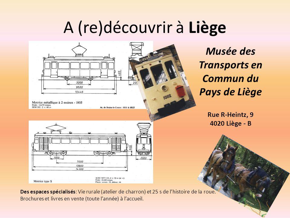 A (re)découvrir à Liège