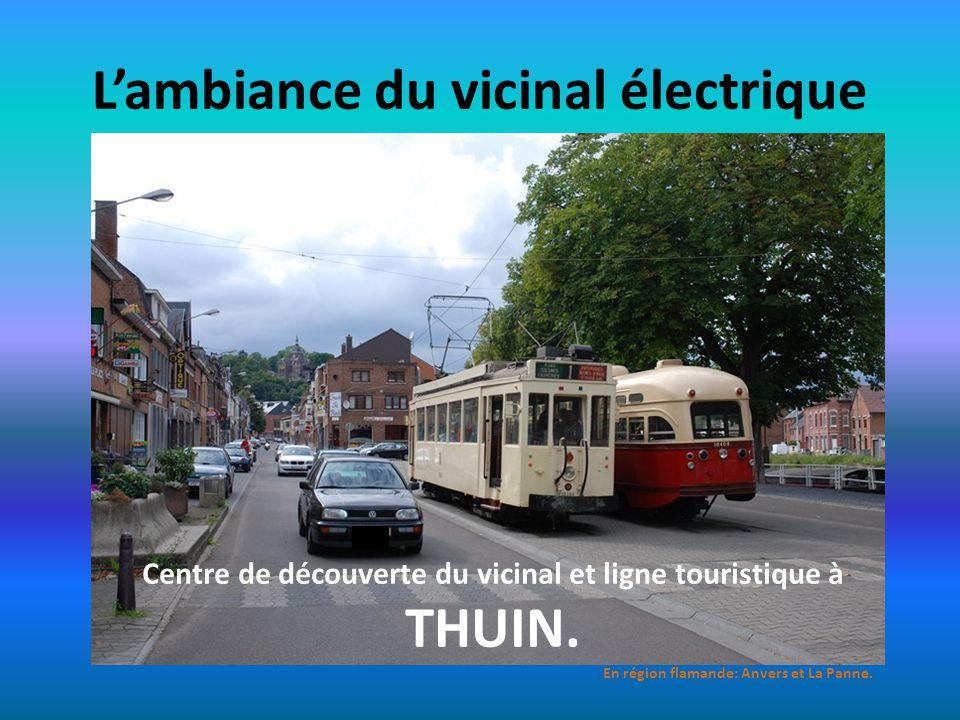 L'ambiance du vicinal électrique