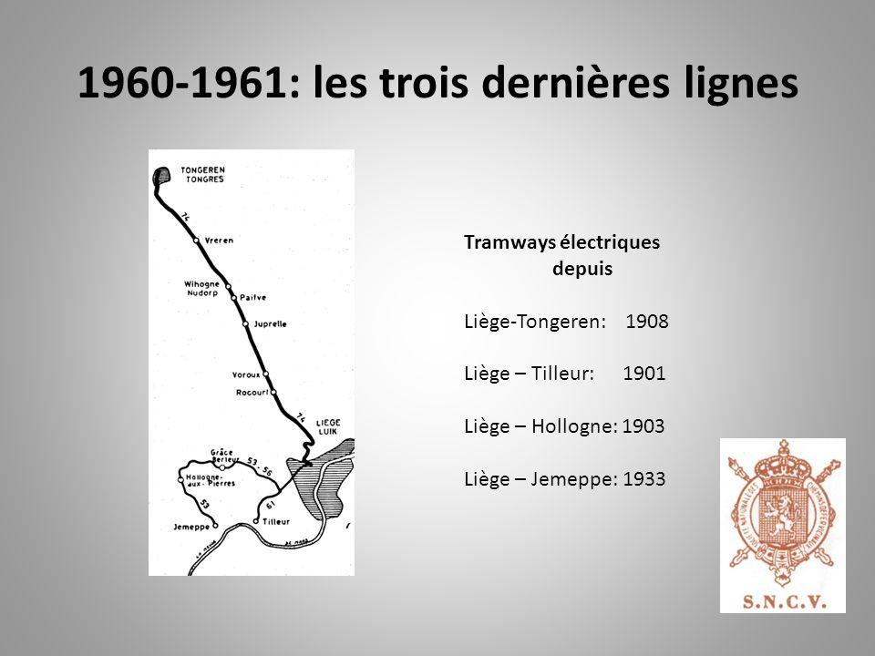1960-1961: les trois dernières lignes