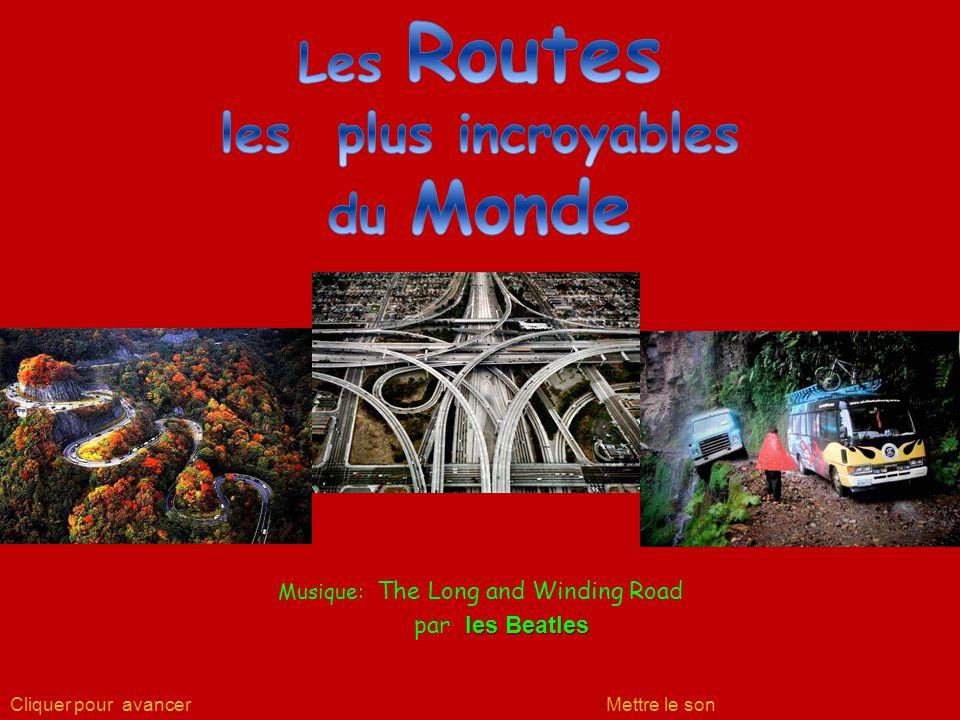 Les Routes les plus incroyables du Monde