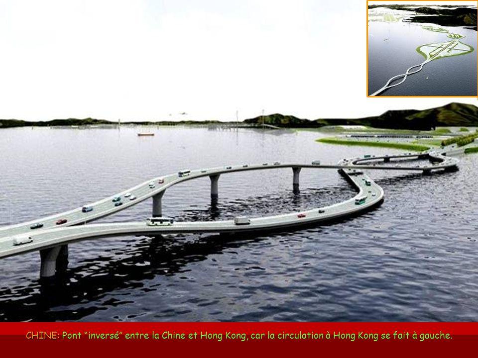 CHINE: Pont inversé entre la Chine et Hong Kong, car la circulation à Hong Kong se fait à gauche.