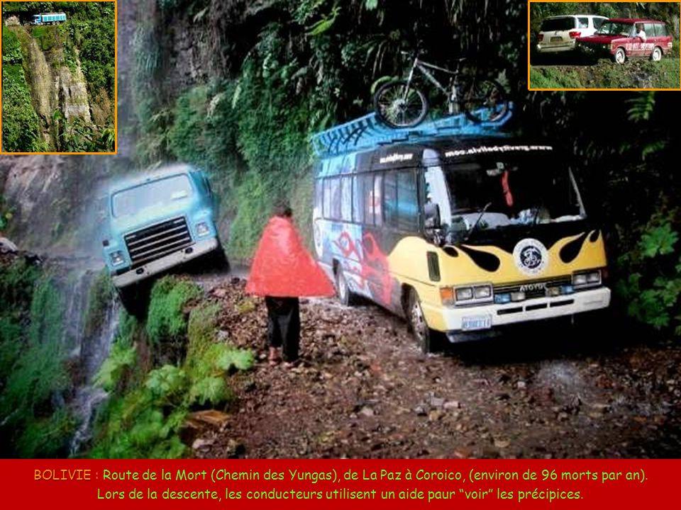 BOLIVIE : Route de la Mort (Chemin des Yungas), de La Paz à Coroico, (environ de 96 morts par an).