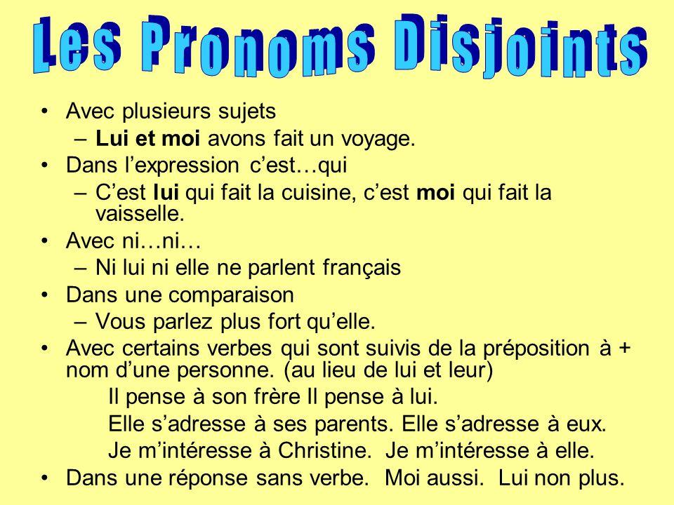 Les Pronoms Disjoints Avec plusieurs sujets