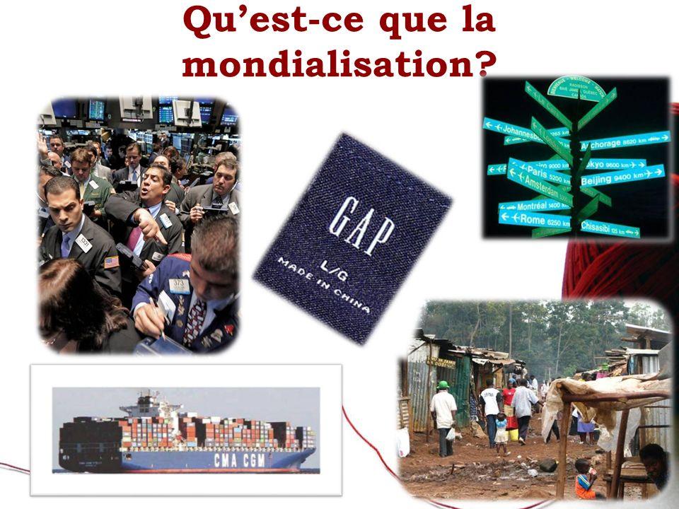 Qu'est-ce que la mondialisation