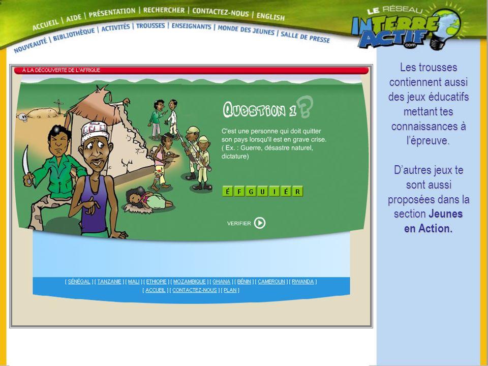 Les trousses contiennent aussi des jeux éducatifs mettant tes connaissances à l'épreuve.