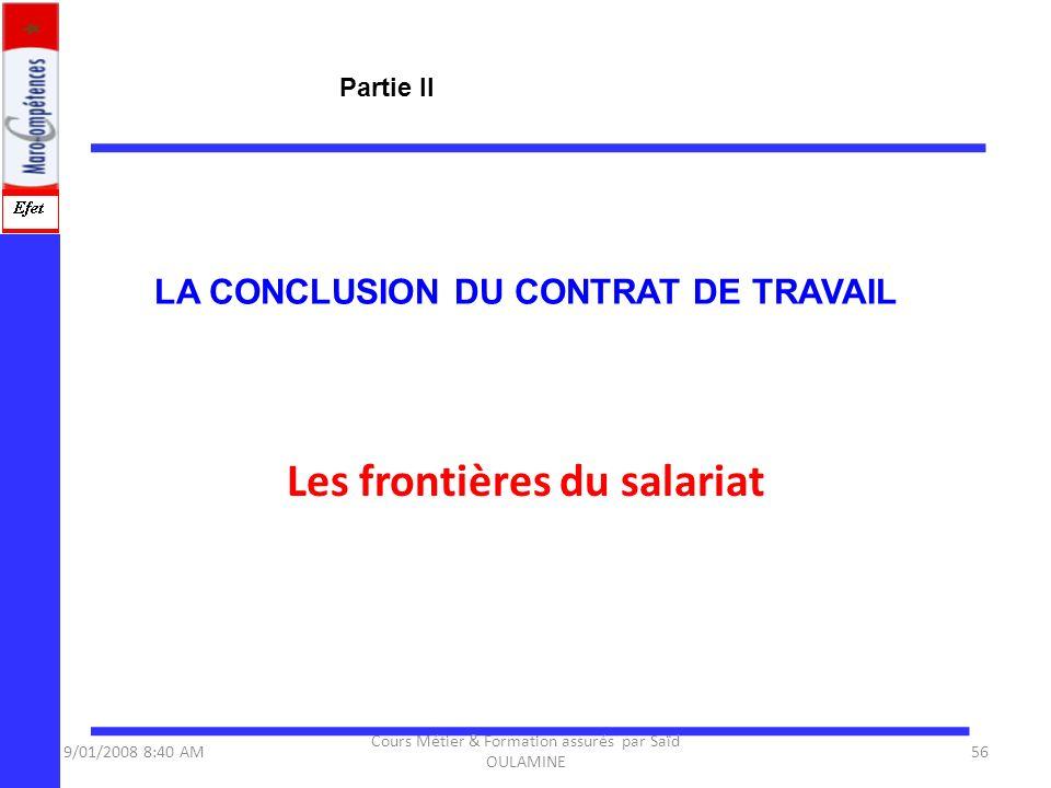 LA CONCLUSION DU CONTRAT DE TRAVAIL