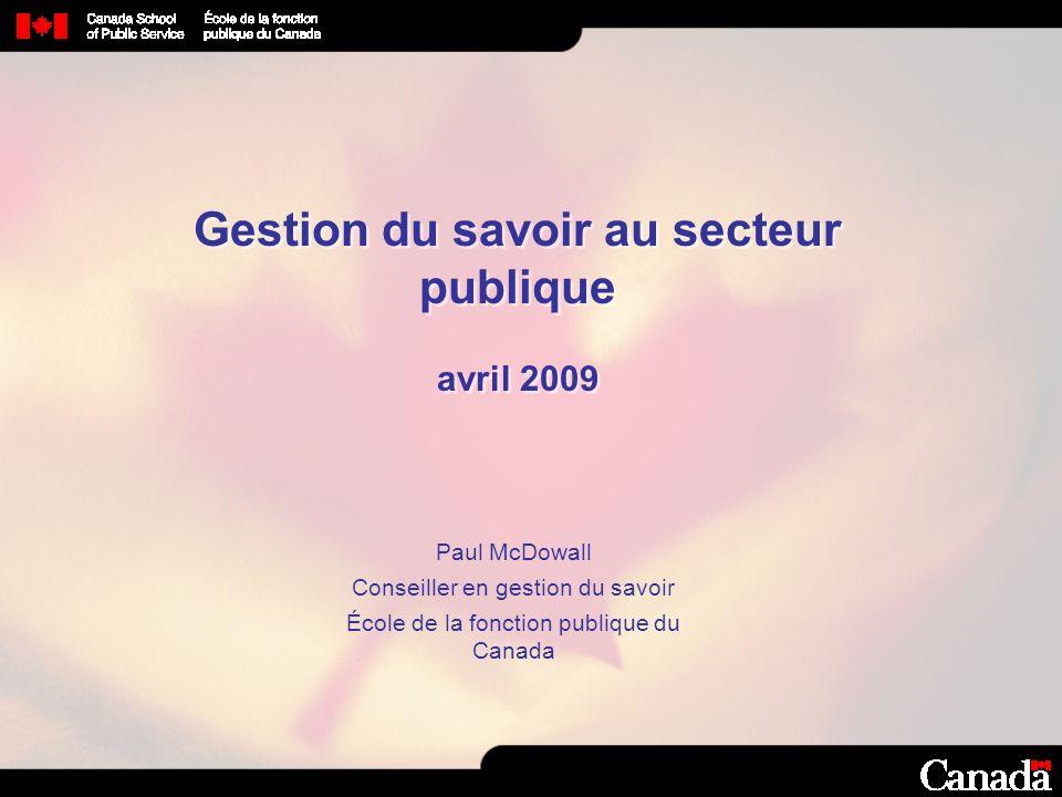 Gestion du savoir au secteur publique avril 2009
