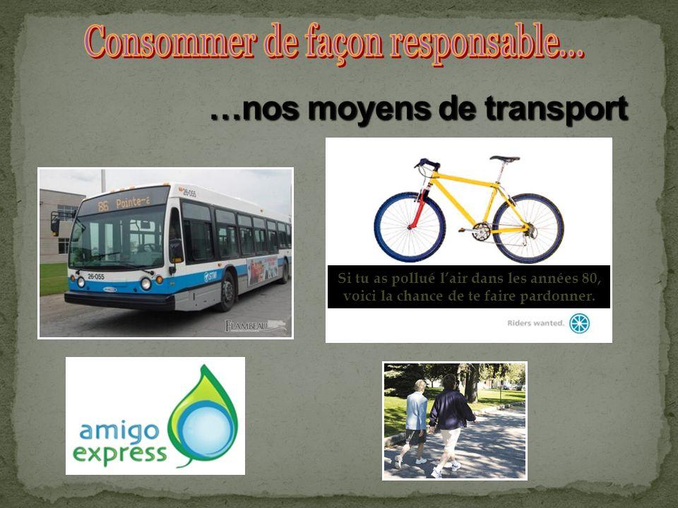 …nos moyens de transport