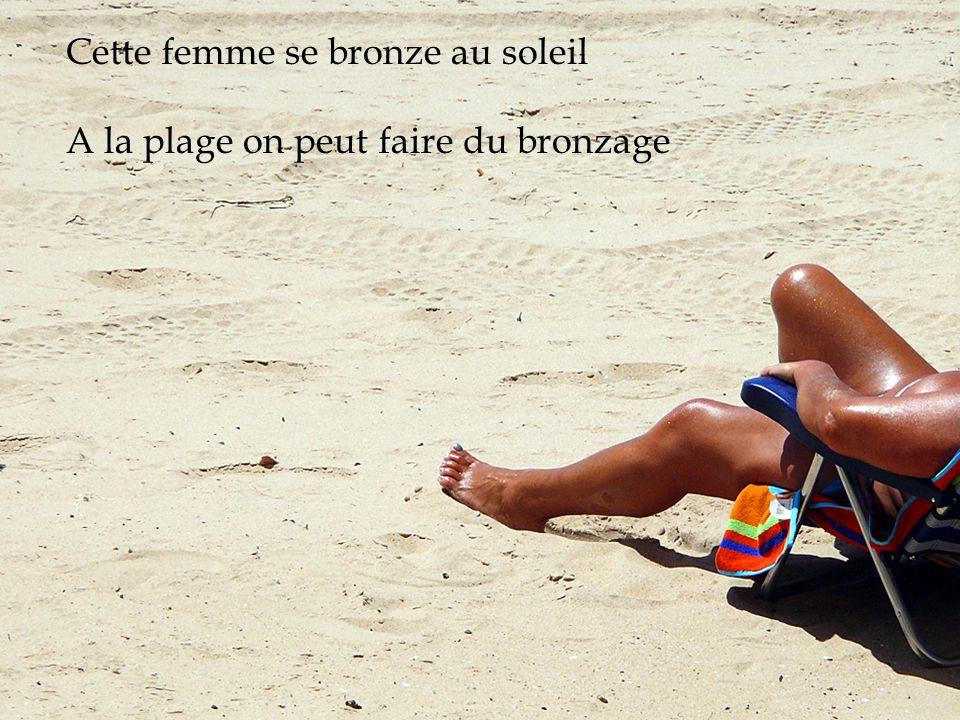 Cette femme se bronze au soleil