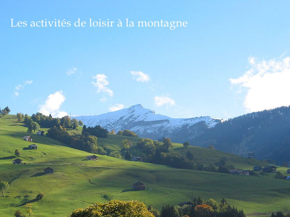 Les activités de loisir à la montagne