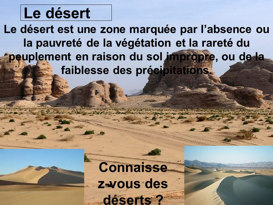Connaissez-vous des déserts