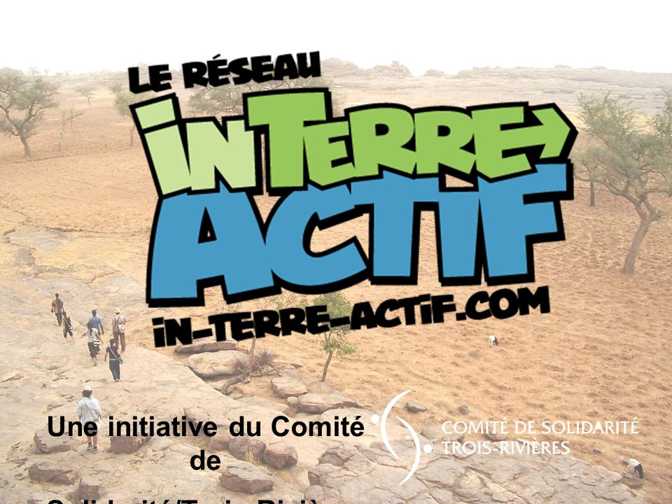 Une initiative du Comité de Solidarité/Trois-Rivières