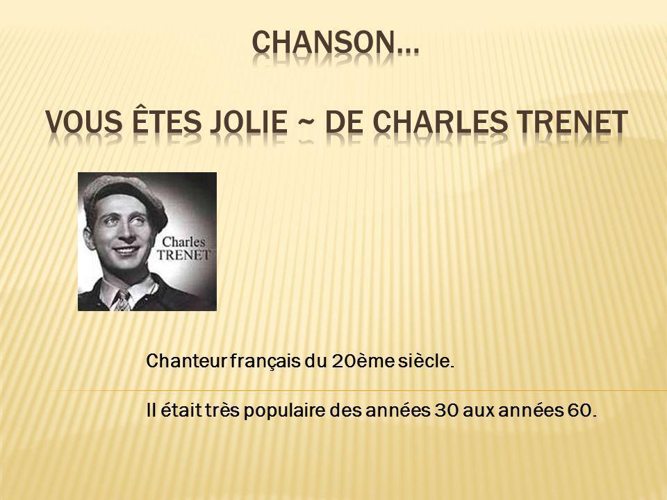 Chanson… Vous êtes jolie ~ de Charles trenet
