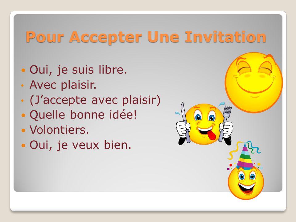 Pour Accepter Une Invitation