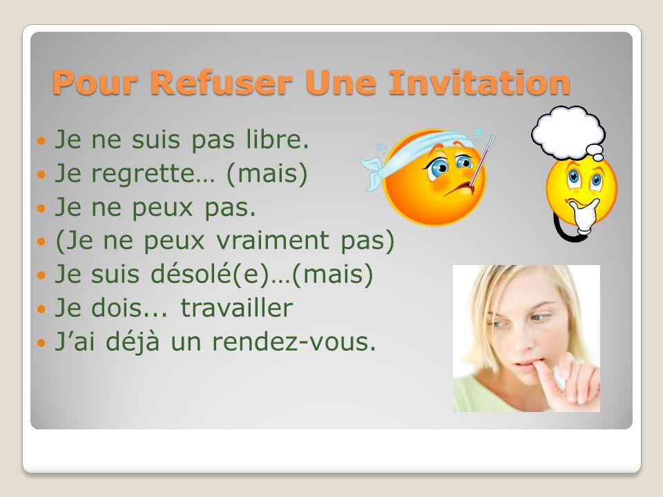 Pour Refuser Une Invitation