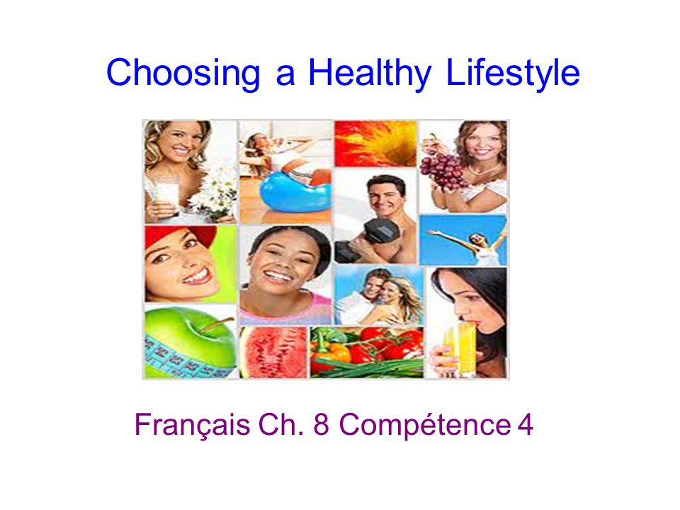 Choosing a Healthy Lifestyle