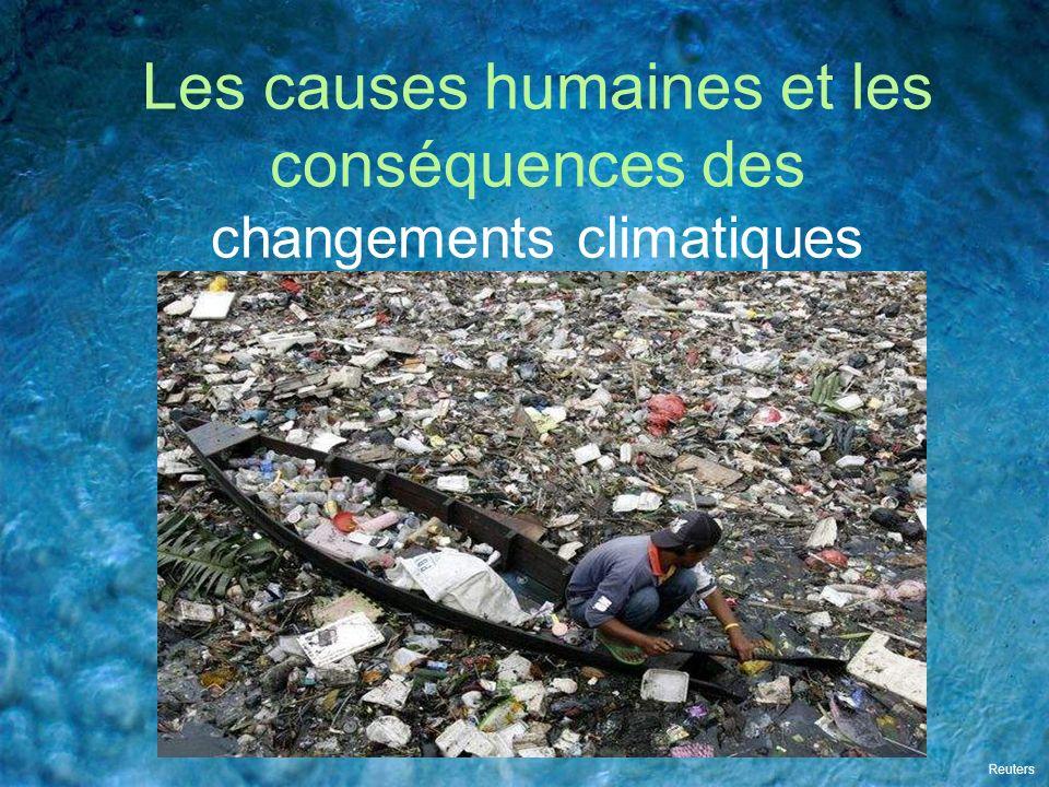 Les causes humaines et les conséquences des changements climatiques