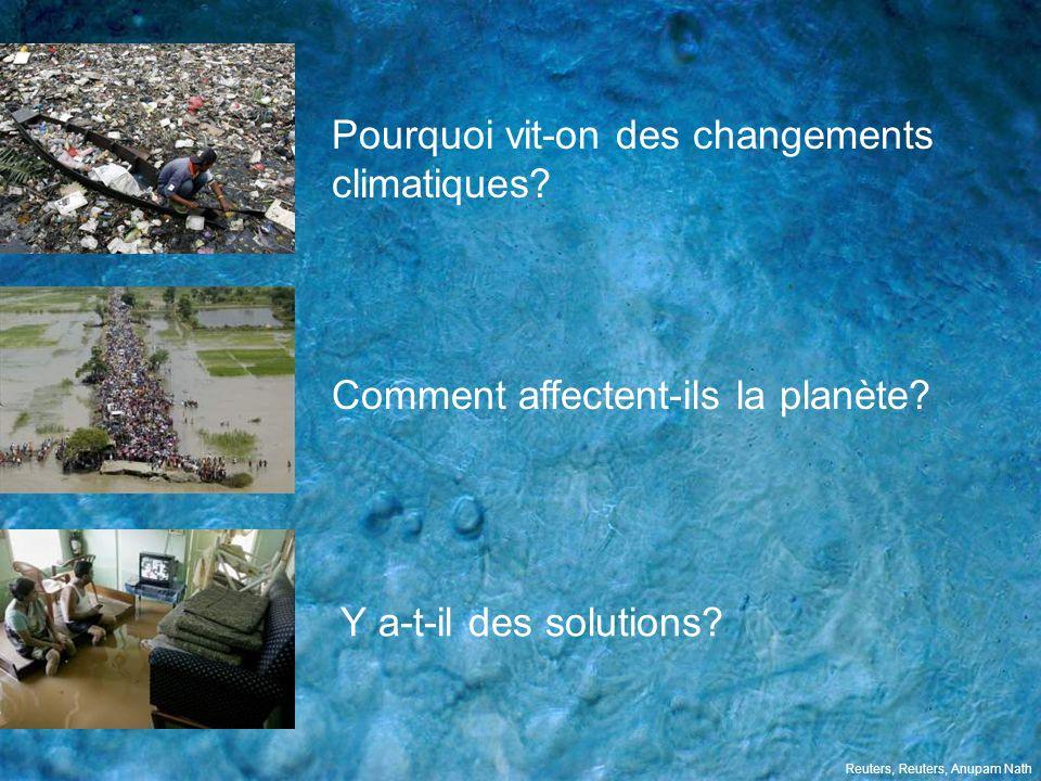 Pourquoi vit-on des changements climatiques