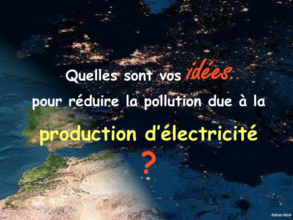 pour réduire la pollution due à la production d'électricité
