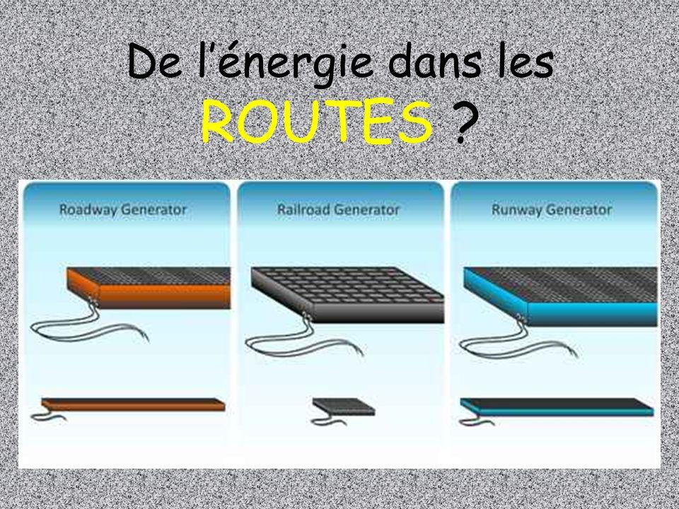 De l'énergie dans les ROUTES