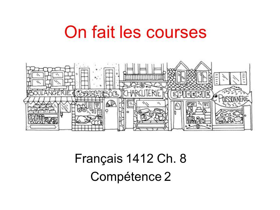 Français 1412 Ch. 8 Compétence 2