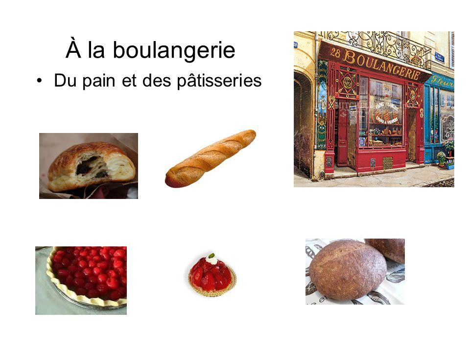 À la boulangerie Du pain et des pâtisseries