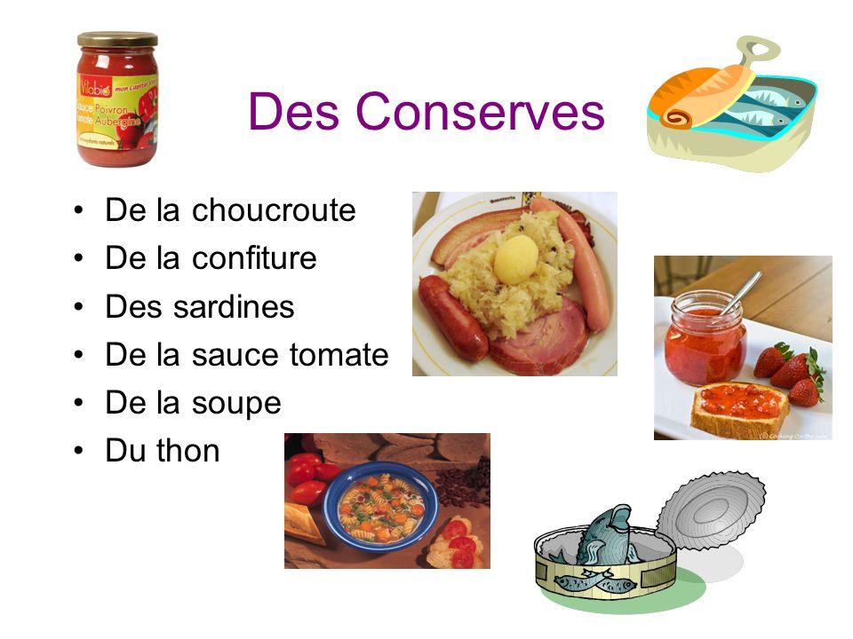 Des Conserves De la choucroute De la confiture Des sardines