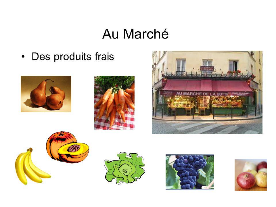 Au Marché Des produits frais