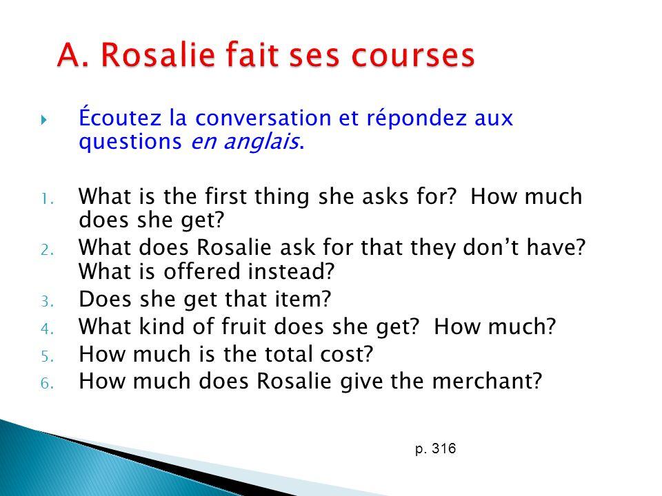 A. Rosalie fait ses courses