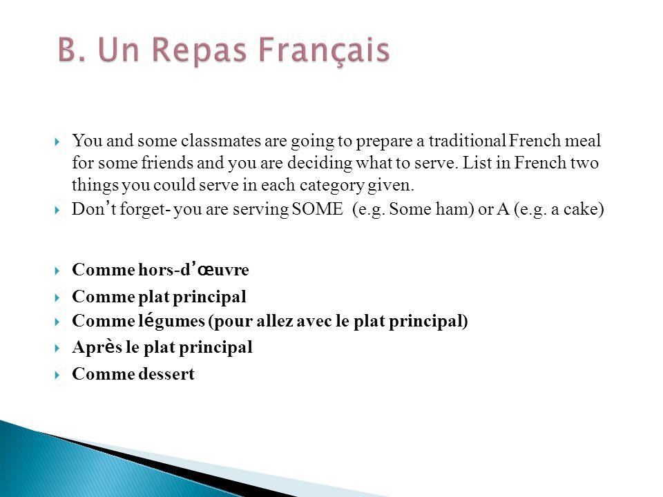B. Un Repas Français