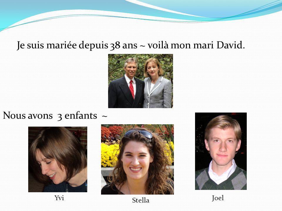 Je suis mariée depuis 38 ans ~ voilà mon mari David.
