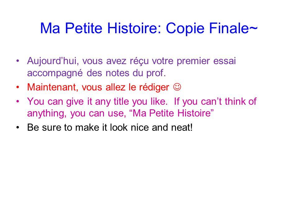 Ma Petite Histoire: Copie Finale~