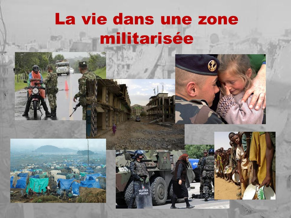 La vie dans une zone militarisée