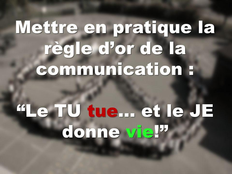 Mettre en pratique la règle d'or de la communication :