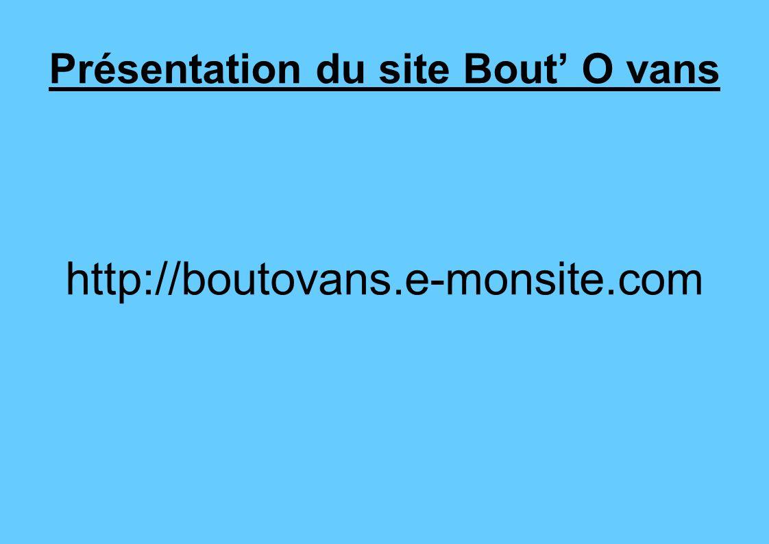 Présentation du site Bout' O vans